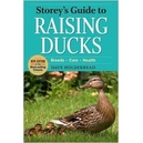 Storeys Guide to Raising Ducks