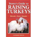 Storeys Guide to Raising Turkeys