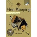 Hen keeping : Self-sufficiency