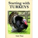 Starting with Turkeys / Katie Thear