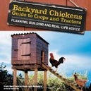 Backyard Chickens - Coops & Tractors