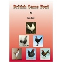 British Game Fowl / Ian Kay