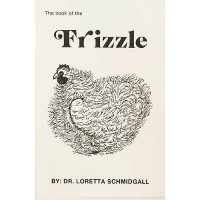Book of the Frizzle / Dr Loretta Schmidgall