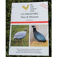 Guineafowl Past & Present / Michael Roberts