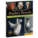 Storeys Illustrated Guide To Poultry Breeds