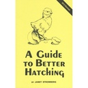 A Guide To Better Hatching 2012 edition
